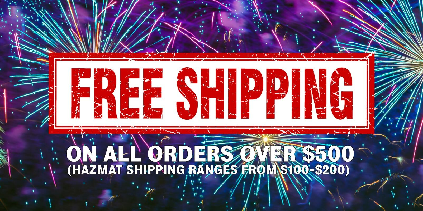Free shipping when you spend over $500 at Intergalactic Fireworks. Order online anytime!