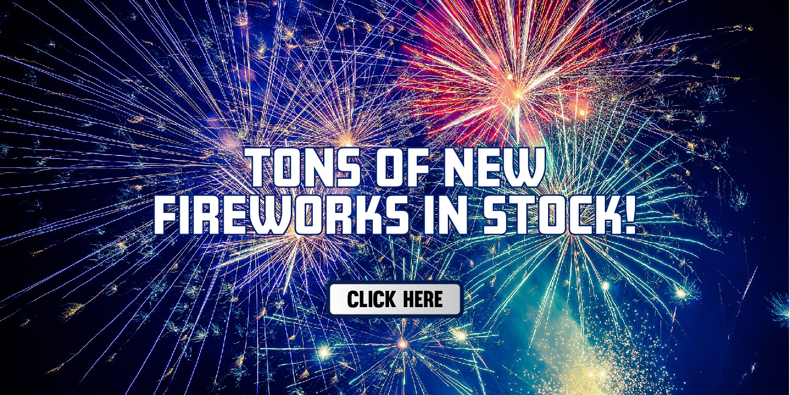 New Fireworks in Stock at Intergalactic Fireworks